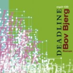 "CD-Cover Bov Bjerg ""Deadline"""