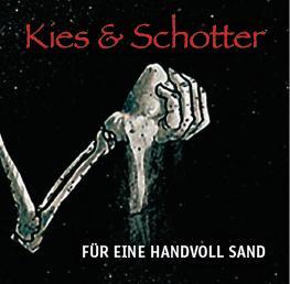 """CD-Cover Kies und Schotter """"Handvoll Sand"""""""