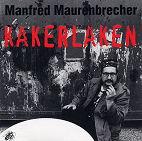 """CD-Cover Manfred Maurenbrecher """"Kakerlaken"""""""