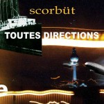"CD-Cover Scorbüt ""toutes directions"""