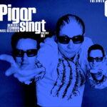 """CD Cover Pigor und Eichhorn """"Volumen 6"""""""