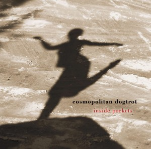 "CD Cover ""inside pockets"" COSMOPOLITAN DOGTROT"