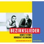 "CD Cover Horst Evers und Benedikt Eichhorn ""Bezirkslieder"""