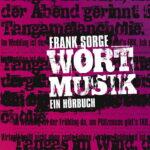 """Frank Sorge CD Cover """"Wortmusik"""""""