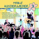 Maiks Kinderlieder 3