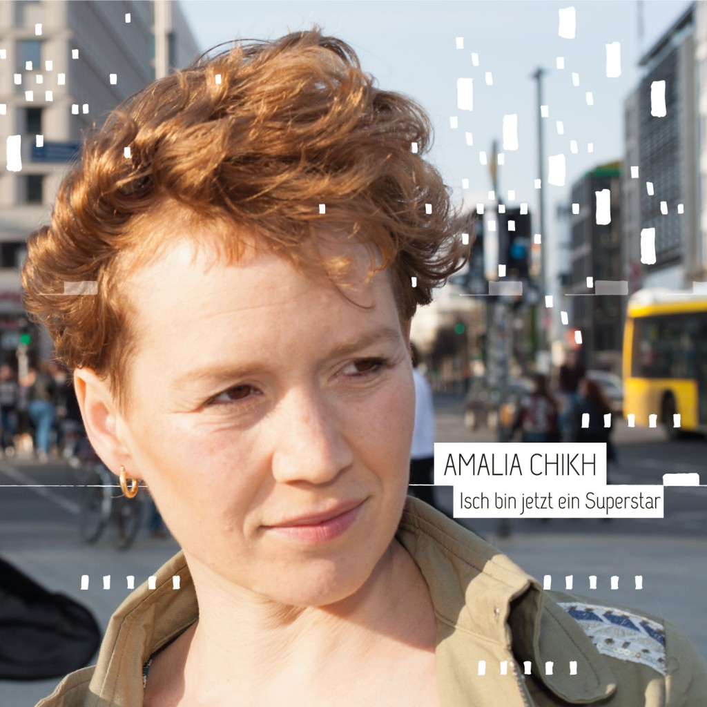 CD Veröffentlichung Amalia Chihk – Isch bin jetzt ein Superstar
